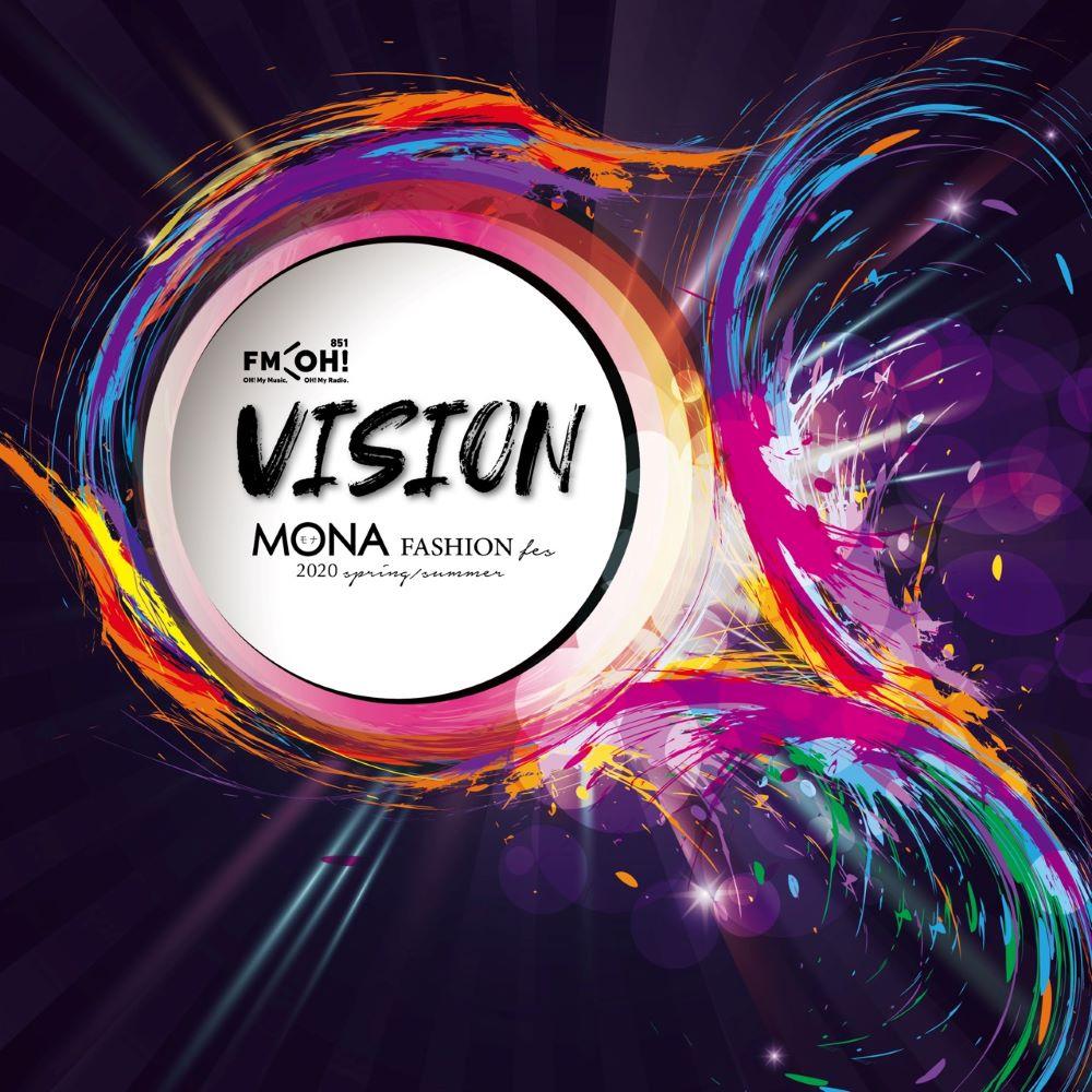 MONA FASHION fes『VISION』