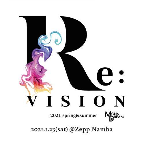 MONA DREAM fes 『Re:VISION』